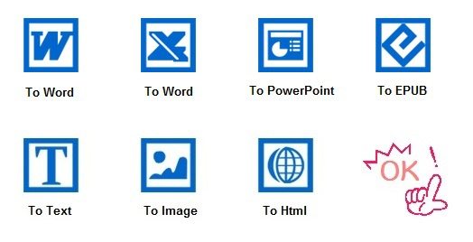 PDFファイルをWord、Excel、Text、Image、PPT、Html、Epubなど形式ファイルに変換可能。